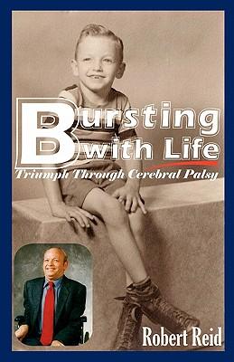 Bursting with Life - Reid, Robert