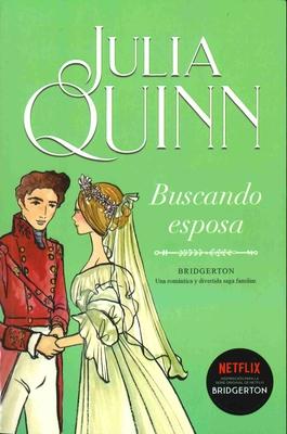 Buscando Esposa - Quinn, Julia
