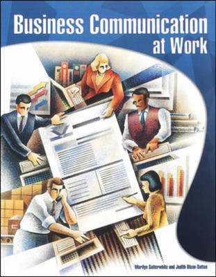 Business Communication at Work with Student CD-ROM - Satterwhite, Marilyn, and Olson-Sutton, Judith