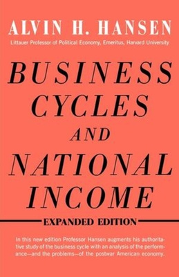 Business Cycles and National Income - Hansen, Alvin H, and Clemence, Richard V