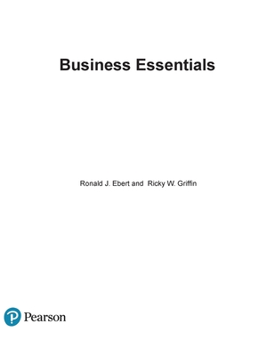 Business Essentials - Ebert, Ronald, and Griffin, Ricky