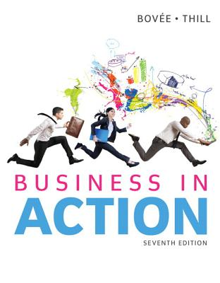 Business in Action Plus 2014 Mybizlab with Pearson Etext -- Access Card Package - Bovee, Courtland L, and Thill, John V
