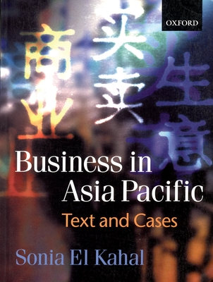 Business in Asia-Pacific: Text and Cases - El Kahal, Sonia