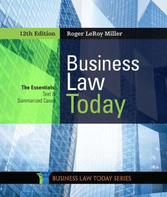 Business Law Today: The Essentials - Miller, Roger