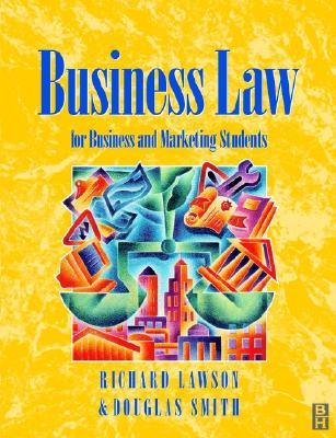 Business Law - Smith, Douglas, and Lawson, Richard D, and Lawson, R G