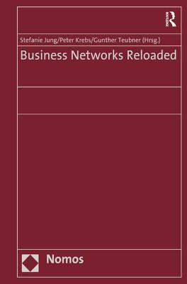 Business Networks Reloaded - Krebs, Peter, and Jung, Stefanie