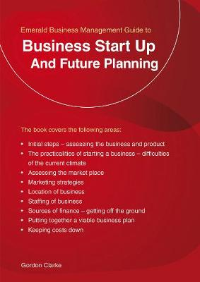 Business Start Up And Future Planning - Clarke, Gordon