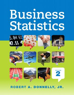 Business statistics book by robert a donnelly jr 1 available business statistics donnelly robert a fandeluxe Gallery