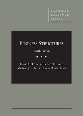 Business Structures - Epstein, David, and Freer, Richard, and Shepherd, George
