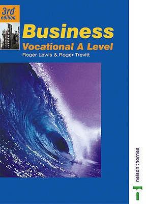 Business Vocational A Level - Lewis, Roger, and Trevitt, Roger