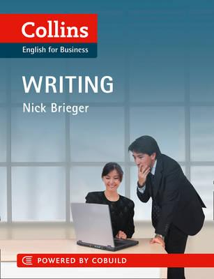 Business Writing: B1-C2 - Brieger, Nick