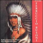 Busoni: Indian Fantasy for Piano and Orchestra