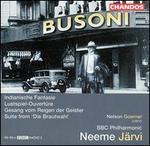 Busoni: Indianische Fantasie; Lustspiel-Ouvertüre; etc.