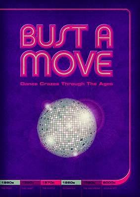 Bust A Move: Dance Crazes Through the Ages - Manero, J. K.