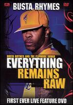 Busta Rhymes: Everything Remains Raw