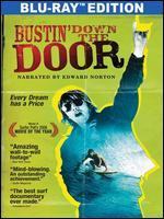 Bustin' Down the Door [Blu-ray]