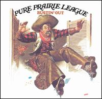 Bustin' Out - Pure Prairie League