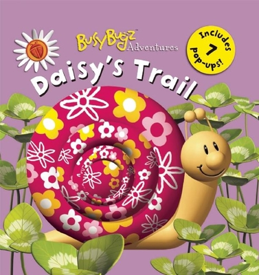 Busybugz Adventures: Daisy's Trail - Miller, Liza