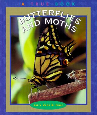 Butterflies and Moths - Brimner, Larry Dane