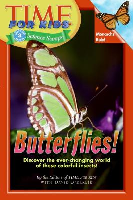 Butterflies! - Time for Kids Magazine, and Bjerklie, David
