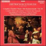 Buxtehude: Complete Chamber Music, Vol. 3
