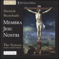 Buxtehude: Membra Jesu Nostri - Carolyn Sampson (soprano); James Gilchrist (tenor); Libby Crabtree (soprano); Robin Blaze (counter tenor);...