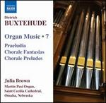 Buxtehude: Organ Music, Vol. 7