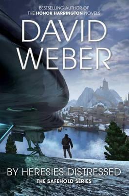 By Heresies Distressed - Weber, David
