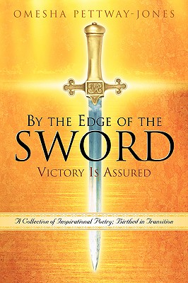 By the Edge of the Sword-Victory Is Assured - Pettway-Jones, Omesha