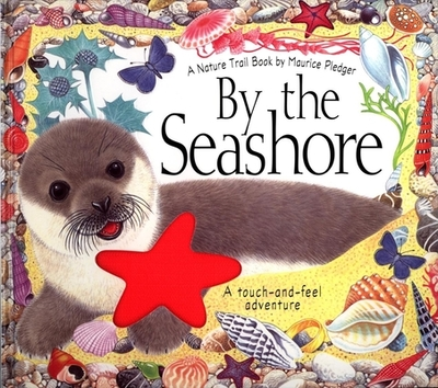 By the Seashore: A Natural Trails Book - Wood, A J, and Wood, Becki