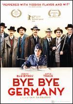 Bye Bye Germany - Sam Garbarski