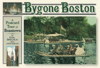 Bygone Boston - Brechlin, Earl, and Bishop, John