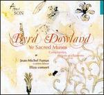 Byrd, Dowland: Ye Sacred Muses