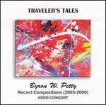 Byron W. Petty: Traveler's Tales