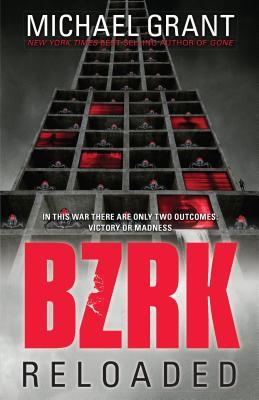 Bzrk Reloaded - Grant, Michael