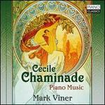 Cécile Chaminade: Piano Music