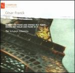 César Franck: Quintet for Piano and Strings in F minor; Sonata for Violin and Piano in A
