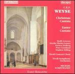 C.E.F. Weyse: Christmas Cantata; Easter Cantata