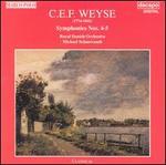 C.E.F. Weyse: Symphonies Nos. 4 & 5
