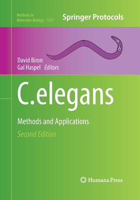 C. Elegans: Methods and Applications - Biron, David (Editor)