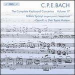C.P.E. Bach: The Complete Keyboard Concertos, Vol. 17