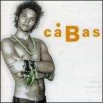 Cabas [Bonus Tracks]