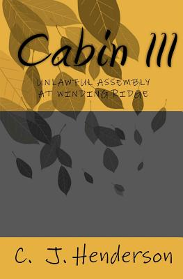 Cabin III - Henderson, C J, and Gittings, Valerie (Editor)