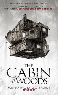 Cabin in the Woods - Official Movie Novelisation - Lebbon, Tim