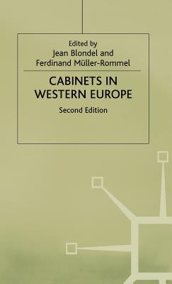 Cabinets in Western Europe - Blondel, Jean (Editor), and Muller-Rommel, Ferdinand (Editor)
