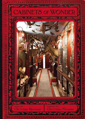 Cabinets of Wonder - Davenne, Christine, and Fleurent, Christine (Photographer)