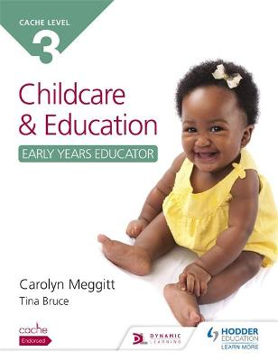 CACHE Level 3 Child Care and Education (Early Years Educator) - Meggitt, Carolyn, and Bruce, Tina