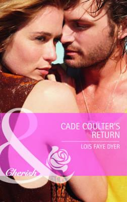 Cade Coulter's Return - Dyer, Lois Faye