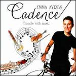 Cadence: Travels with Music - Arpad Gérecz (violin); Arthur Grumiaux (violin); David Finckel (cello); Dene Olding (violin); Dimity Hall (violin); Emerson String Quartet; Eugene Drucker (violin); Eva Czako (cello); Georges Janzer (viola); Goldner String Quartet; Henry Meyer (violin)