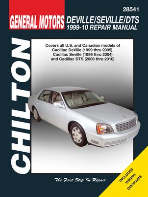 Cadillac Deville ('99-'05), Seville ('99-'04), Dts ('06-'10) - Chilton